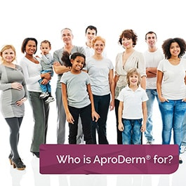 Who is AproDerm<sup>&reg;</sup> for?
