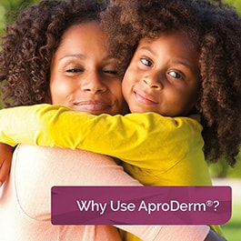 Why Use AproDerm<sup>&reg;</sup>?
