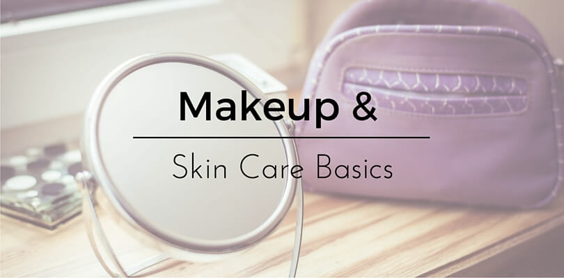Makeup and skin care basics