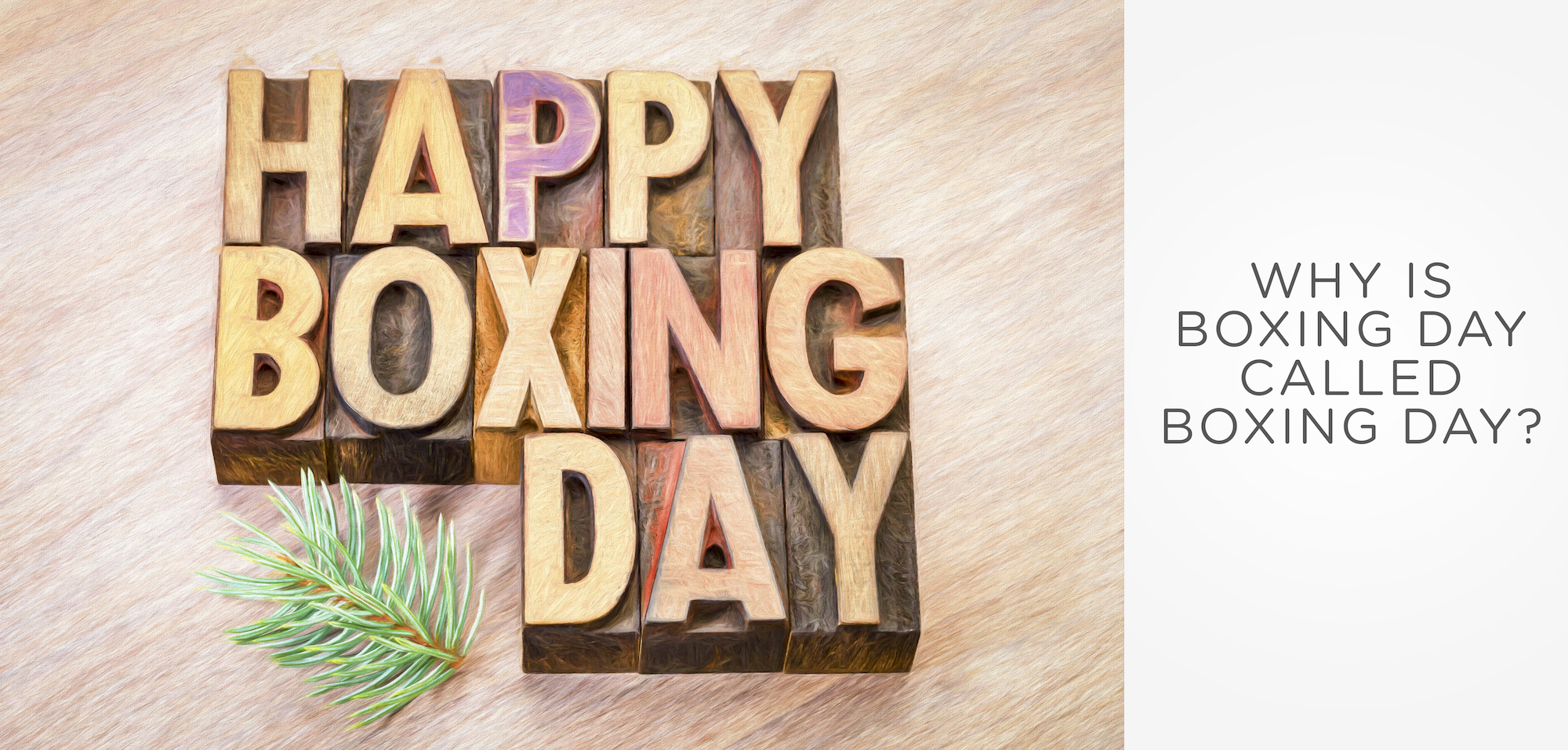 Happy Boxing Day word abstract in vintage letterpress wood type with a digital painting effect